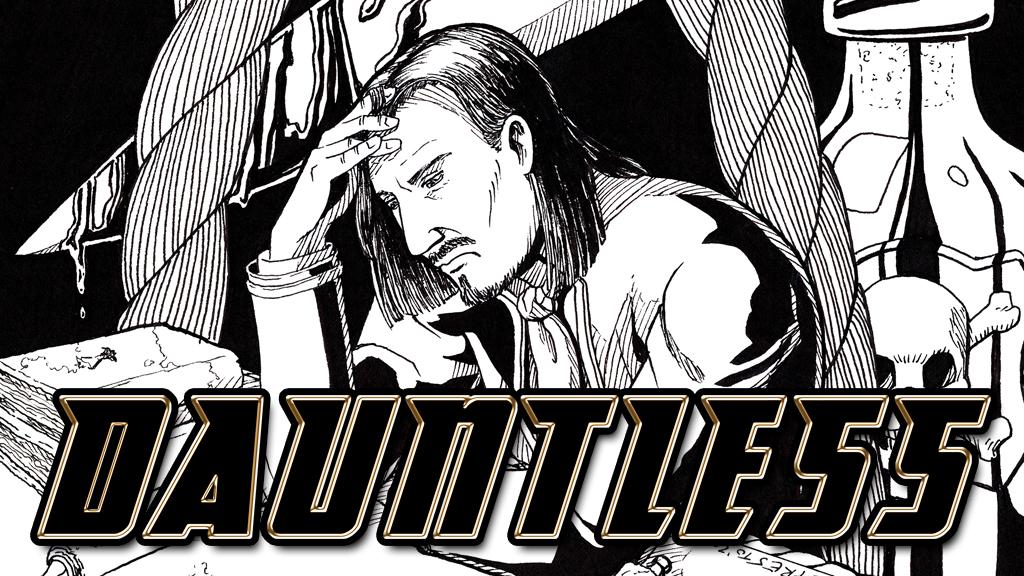 Dauntless: Our newest book, now on Kickstarter!